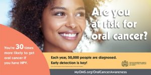 April is Oral Cancer Awareness Month